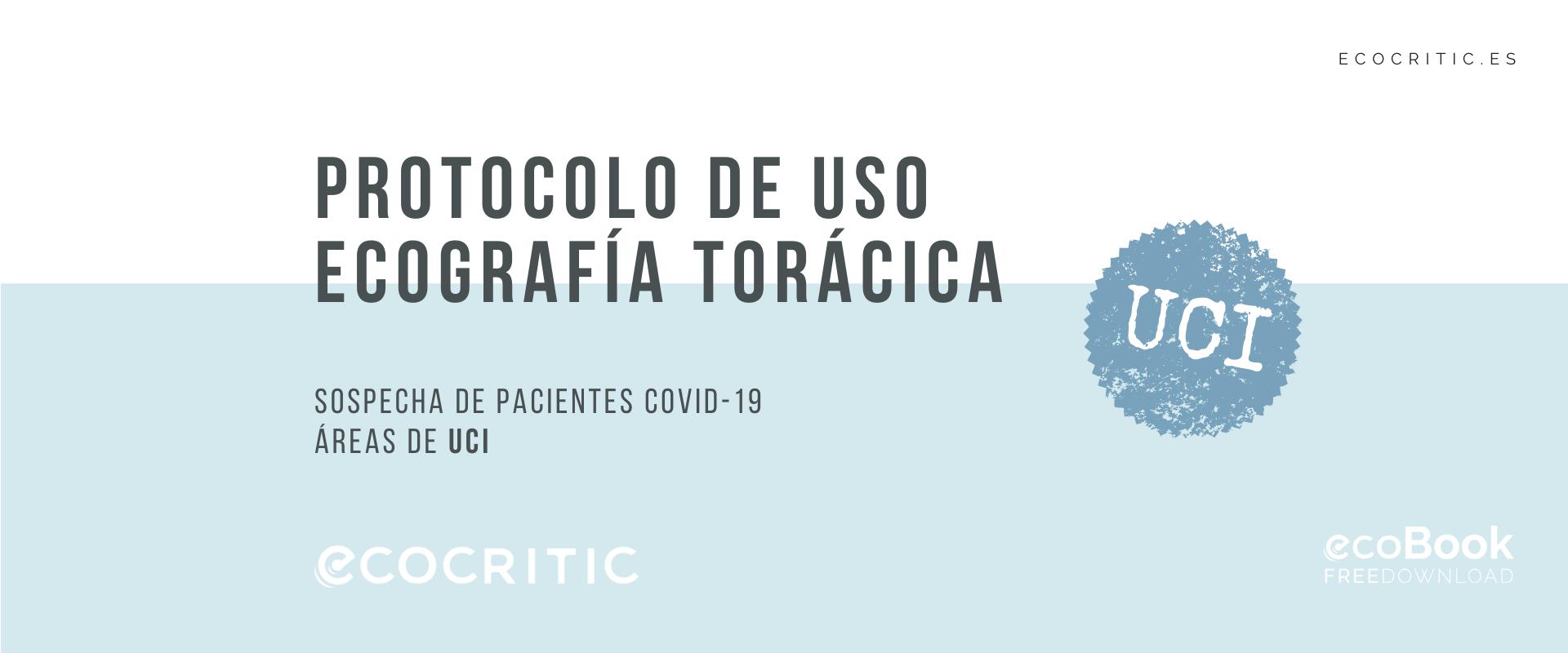 ECOCRITIC PROTOCOLO DE USO ECOGRAFÍA TORÁCICA UCI